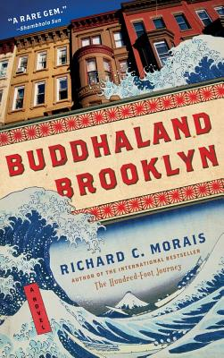 Buddhaland Brooklyn By Morais, Richard C.