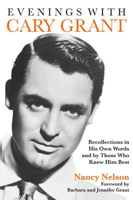 Evenings With Cary Grant By Nelson, Nancy