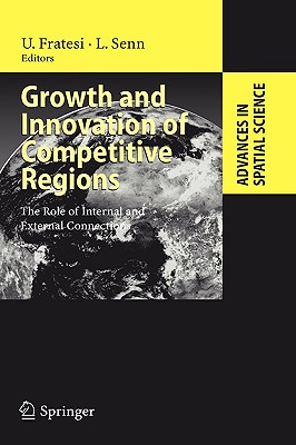 Growth and Innovation of Competitive Regions By Fratesi, Ugo (EDT)/ Senn, Lanfranco (EDT)
